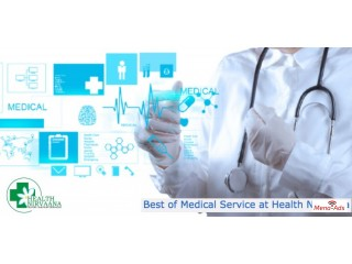 Best of Medical Service at Health Nirvaana