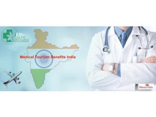Medical Tourism Benefits India