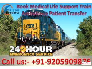 Falcon Emergency – Get Quick Patient Transfer Train Ambulance in Delhi