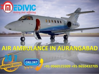 Gain Ultimate and Finest Air Ambulance Services in Aurangabad by Medivic