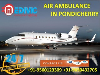 Select Certified ICU Care by Medivic Air Ambulance Services in Pondicherry